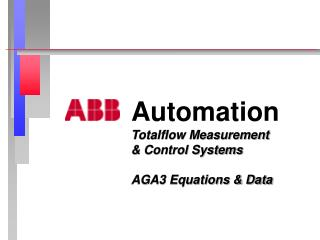 Automation Totalflow Measurement  & Control Systems AGA3 Equations & Data