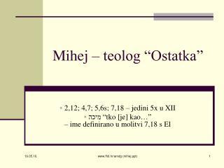 """Mihej – teolog """"Ostatka"""""""