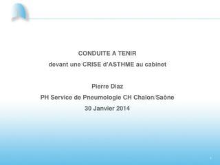 CONDUITE A TENIR devant une CRISE d'ASTHME au cabinet Pierre Diaz