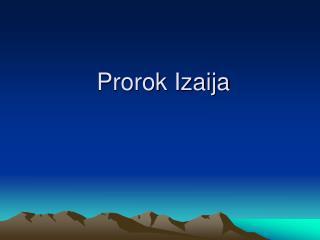 Prorok Izaija