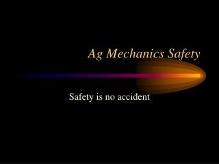 Ag Mechanics Safety