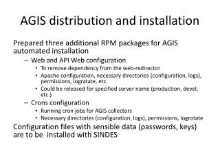 AGIS distribution and installation