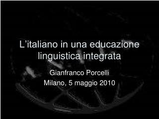 L'italiano in una educazione linguistica integrata