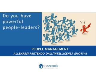 PEOPLE MANAGEMENT ALLENARSI PARTENDO DALL'INTELLIGENZA EMOTIVA