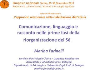 Comunicazione, linguaggio e racconto nelle prime fasi della  riorganizzazione del Sé