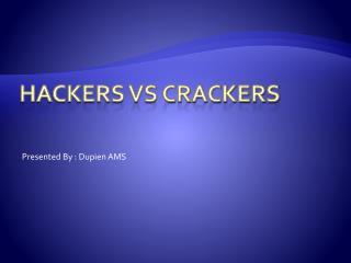 HACKERS Vs CRACKERS