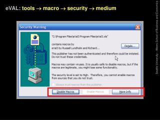 eVAL: tools    macro    security    medium