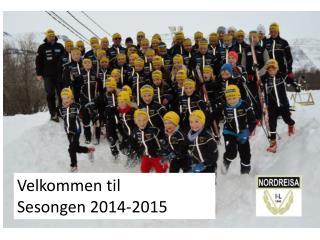Velkommen til Sesongen 2014-2015