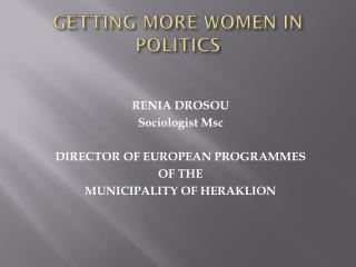 GETTING MORE WOMEN IN POLITICS