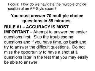 Focus:  How do we navigate the multiple choice section of an AP-Style exam?