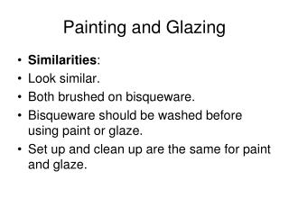 Painting and Glazing