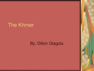 The Khmer