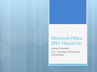 Microsoft Office 2010: Hands On