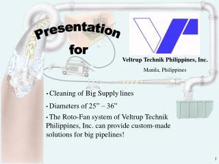 Veltrup Technik  Philippines, Inc. Manila, Philippines
