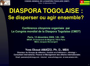 DIASPORA TOGOLAISE : Se disperser ou agir ensemble?  Conférence citoyenne organisée  par