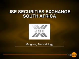 JSE SECURITIES EXCHANGE SOUTH AFRICA