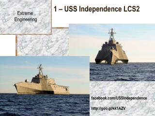 1 – USS Independence LCS2