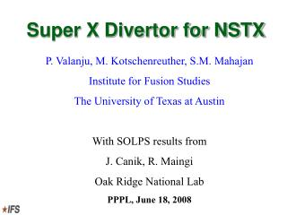Super X Divertor for NSTX