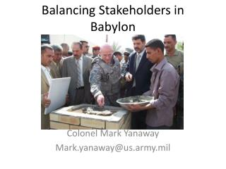 Balancing Stakeholders in Babylon