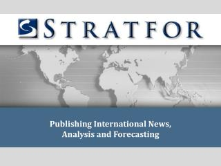 Publishing International News,   Analysis and Forecasting