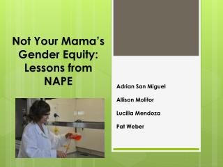 Not Your Mama's Gender Equity: Lessons from NAPE