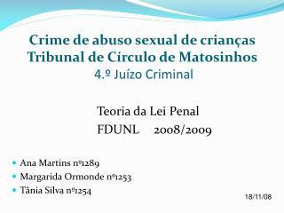 Crime de abuso sexual de crianças Tribunal de Círculo de Matosinhos  4.º Juízo Criminal