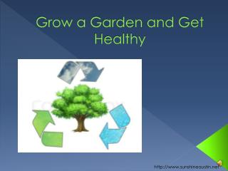 Grow a Garden and Get Healthy