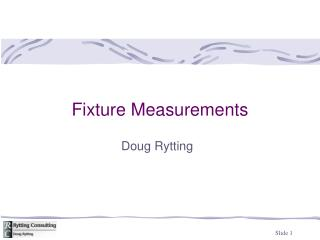 Fixture Measurements