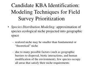 Candidate KBA Identification: Modeling Techniques for Field Survey Prioritization