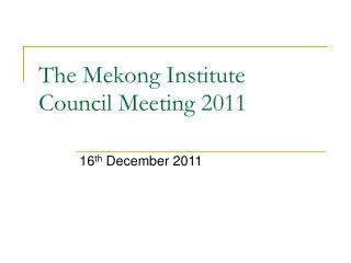 The Mekong Institute Council Meeting 2011