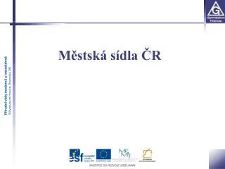Městská sídla ČR