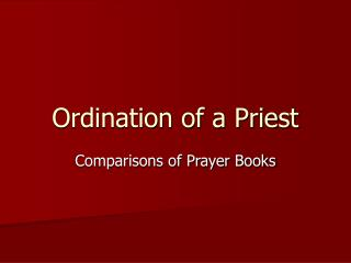 Ordination of a Priest