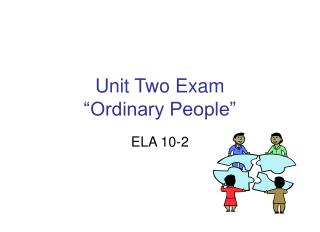 "Unit Two Exam  ""Ordinary People"""