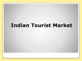Indian Tourist Market