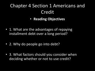 Chapter 4 Section 1 Americans and Credit