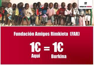 Fundaci�n Amigos Rimkieta  (FAR)