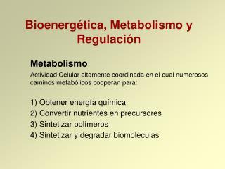 Bioenerg�tica, Metabolismo y Regulaci�n