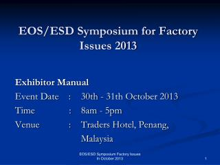 EOS/ESD Symposium for Factory Issues 2013