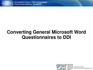 Converting General Microsoft Word Questionnaires to DDI