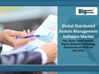 Global Distributed System Management Software Market 2014