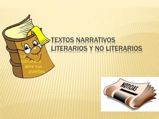 Textos Narrativos literarios y no literarios