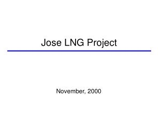Jose LNG Project