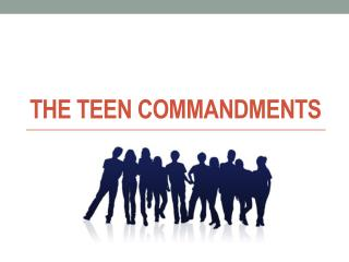 The Teen Commandments