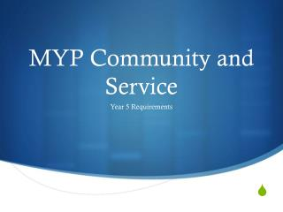 MYP Community and Service