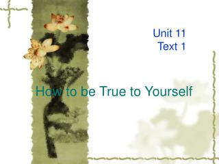 How to be True to Yourself