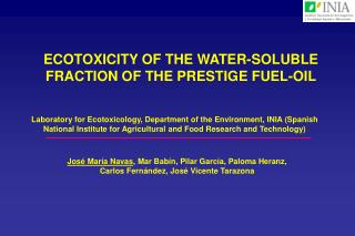 ECOTOXICITY OF THE WATER-SOLUBLE FRACTION OF THE PRESTIGE FUEL-OIL