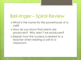 Bell-ringer – Spiral Review