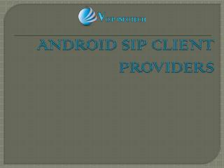 VoIP Infotech: Android sip client providers