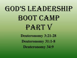 God's Leadership  Boot Camp Part V