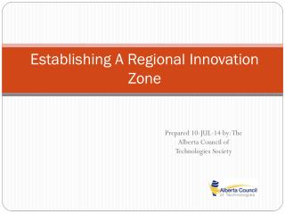 Establishing A Regional Innovation Zone